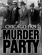Murder Party - Chicago 1929